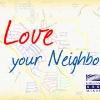 CCC Highlight: Love Your Neighbor